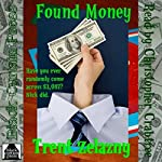 Found Money | Trent Zelazny