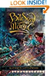 Bite-Sized Magic: A Bliss Novel