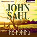 The Homing (       UNABRIDGED) by John Saul Narrated by Tanya Eby
