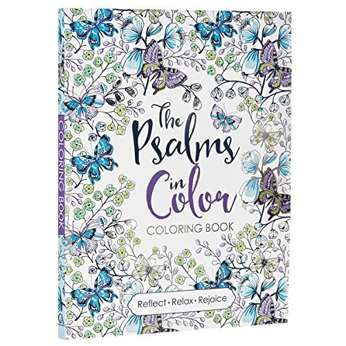 The Psalms In Color Inspirational Adult Coloring Book By Christian Art Publishers (2016-05-02)