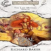 Final Gate: Forgotten Realms: The Last Mythal, Book 3 | Richard Baker