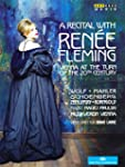 A recital with Ren�e Fleming : Vienna...