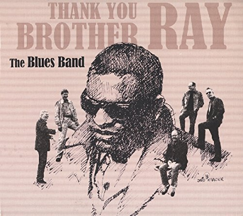 Thank You Brother Ray by BLUES BAND (2015-08-03)