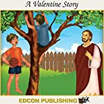 A Valentine Story: Palace in the Sky Classic Children's Tales |  Imperial Players