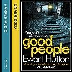 Good People | Ewart Hutton