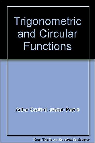 Trigonometric and Circular Functions
