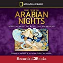 Tales from the Arabian Nights: Stories of Adventure, Magic, Love, and Betrayal Audiobook by Donna Jo Napoli Narrated by Christina Moore