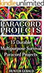Paracord Projects: 15 Durable Multipu...