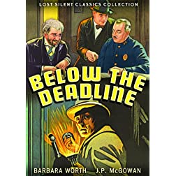 Below The Deadline 1929-Silent