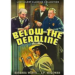 Below The Deadline 1929-Silent