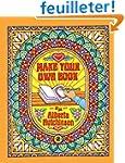 Make Your Own Book No. 2: 50 Elaborat...