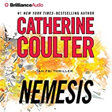 Nemesis: FBI Thriller, Book 19 (       ABRIDGED) by Catherine Coulter Narrated by MacLeod Andrews, Renee Raudman