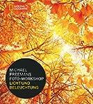 Michael Freemans Foto-Workshop Licht...