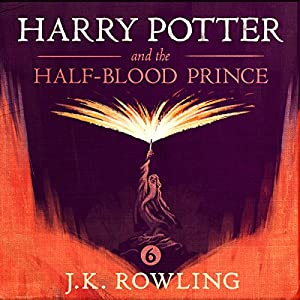 Harry Potter and the Half-Blood Prince, Book 6 | Livre audio