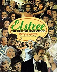 Elstree: The British Hollywood