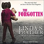 The Forgotten   Linda S. Prather