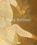 Hans Bellmer: Katalog zu den Ausstellungen im Centre Georges Pompidou, Paris, der Pinakothek der Moderne, München und der Whitechapel Art Gallery, London