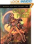 Modern Masters Volume 2: George Perez