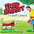 Fred Basset For Golf Lovers (Humour)