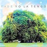 Fade+7 [VINYL] Yo La Tengo