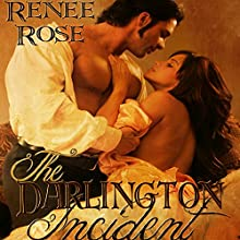 The Darlington Incident (       UNABRIDGED) by Renee Rose Narrated by Elliott Daniels