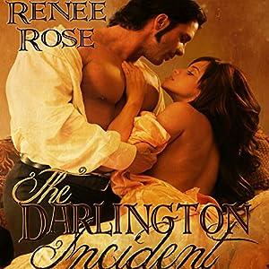 The Darlington Incident | [Renee Rose]