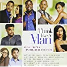 Think Like a Man: Music From & Inspired By the Film