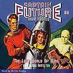 Captain Future: The Lost World of Time | Edmond Hamilton, Radio Archives