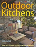 img - for Outdoor Kitchens: Ideas for Planning, Designing, and Entertaining (Home Improvement) (English and English Edition) book / textbook / text book
