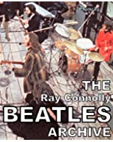The Ray Connolly Beatles Archive (English Edition)