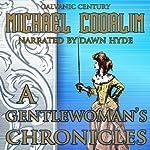 A Gentlewoman's Chronicles: Galvanic Century | Michael Coorlim