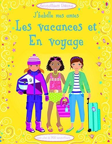 J'habille mes amies en vacances et en voyage (Autocollants Usborne)