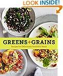Greens + Grains: Recipes for Deliciou...