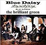 BLUE SUNRISE♪the brilliant green