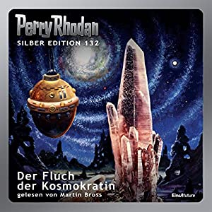 Der Fluch der Kosmokratin (Perry Rhodan Silber Edition 132) Audiobook