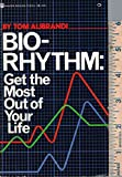 img - for Bio-Rhythm: Get the Most Out of Your Life book / textbook / text book