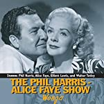 The Phil Harris-Alice Faye Show: Wonga | Phil Harris,Alice Faye