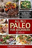 Paleo Diet For Beginners: Paleo Recipes For Rapid Weight Loss: Paleo For Beginners: All In 1 Paleo For Beginners