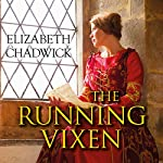 The Running Vixen | Elizabeth Chadwick