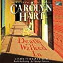 Death Walked In: A Death on Demand Mystery (       UNABRIDGED) by Carolyn Hart Narrated by Kate Reading