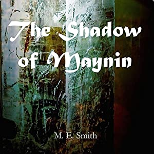 The Shadow of Maynin Audiobook