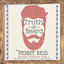 Truth or Beard: Winston Brothers, Book 1   Livre audio Auteur(s) : Penny Reid Narrateur(s) : Joy Nash, Chris Brinkley