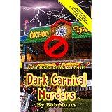 Dark Carnival Murders (Jim Richards Murder Novels)