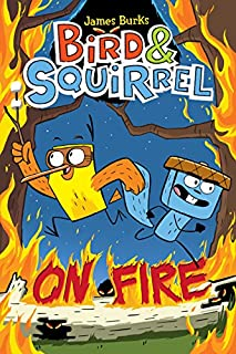 Book Cover: Bird & Squirrel On Fire