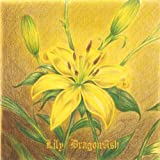 Lily(初回限定盤) [Single, Limited Edition, Maxi] / Dragon Ash (CD - 2013)