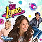 Soy Luna: Soundtrack zur TV-Serie (St...