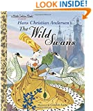 The Wild Swans (Little Golden Books)