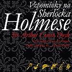 Vzpomínky na Sherlocka Holmese | Arthur Conan Doyle