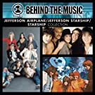 VH1 Music First: Behind The Music - The Jefferson Airplane / Jefferson Starship / Starship Collection