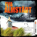 Ostseefeuer (Pia Korittki 10) Audiobook by Eva Almstädt Narrated by Anne Moll